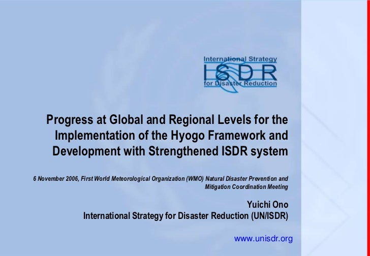Progress at Global and Regional Levels for the     Implementation of the Hyogo Framework and     Development with Strength...
