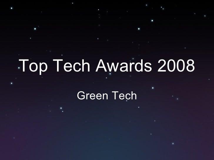 Top Tech Awards 2008 Green Tech