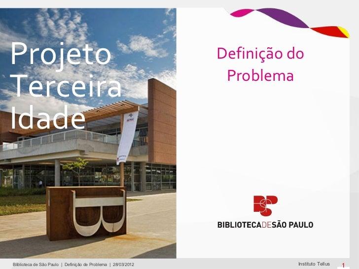 Projeto +60: Definição de problema