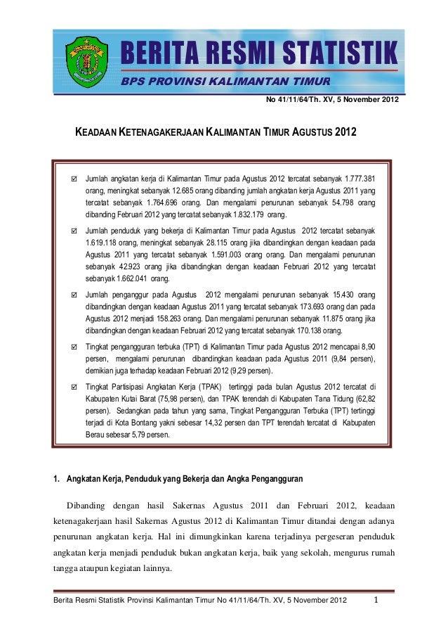 Berita Resmi Statistik Provinsi Kalimantan Timur No 41/11/64/Th. XV, 5 November 2012 1 No 41/11/64/Th. XV, 5 November 2012...