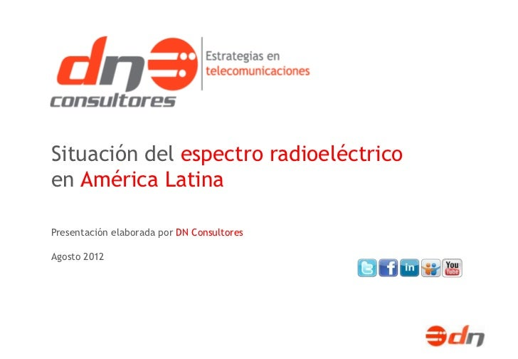 Situación del espectro radioeléctrico en América Latina