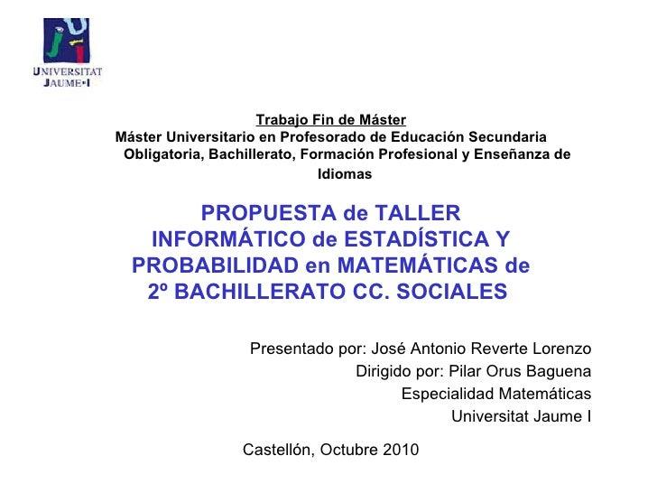 Trabajo Fin de Máster Máster Universitario en Profesorado de Educación Secundaria Obligatoria, Bachillerato, Formación Pro...