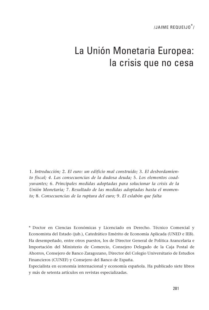 La Unión Monetaria Europea: la crisis que no cesa por Jaime Requeijo