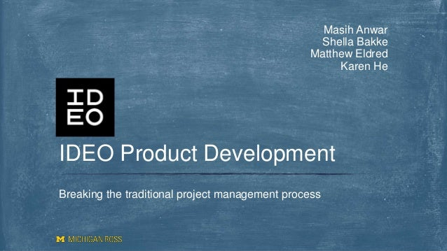 ideo product development presentation team 4 final