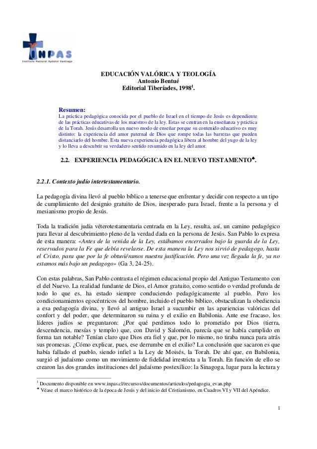 EDUCACIÓN VALÓRICA Y TEOLOGÍA                                           Antonio Bentué                                    ...