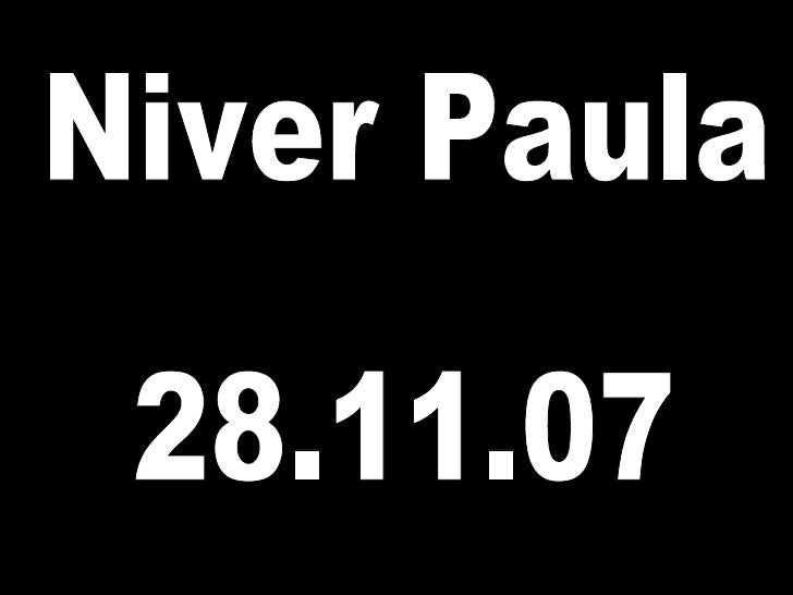 Niver Paula 28.11.07