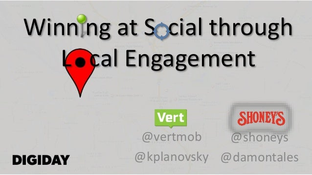 Winning at Social through Local Store Engagement from DRS, 7.28.14