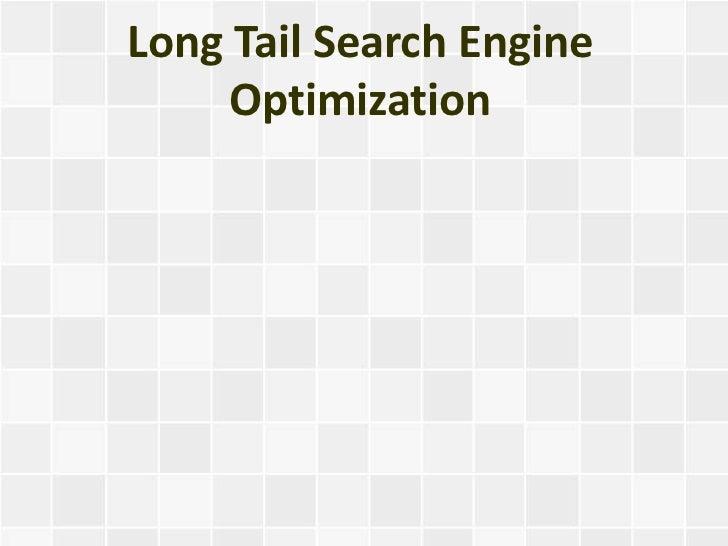 Long Tail Search Engine     Optimization