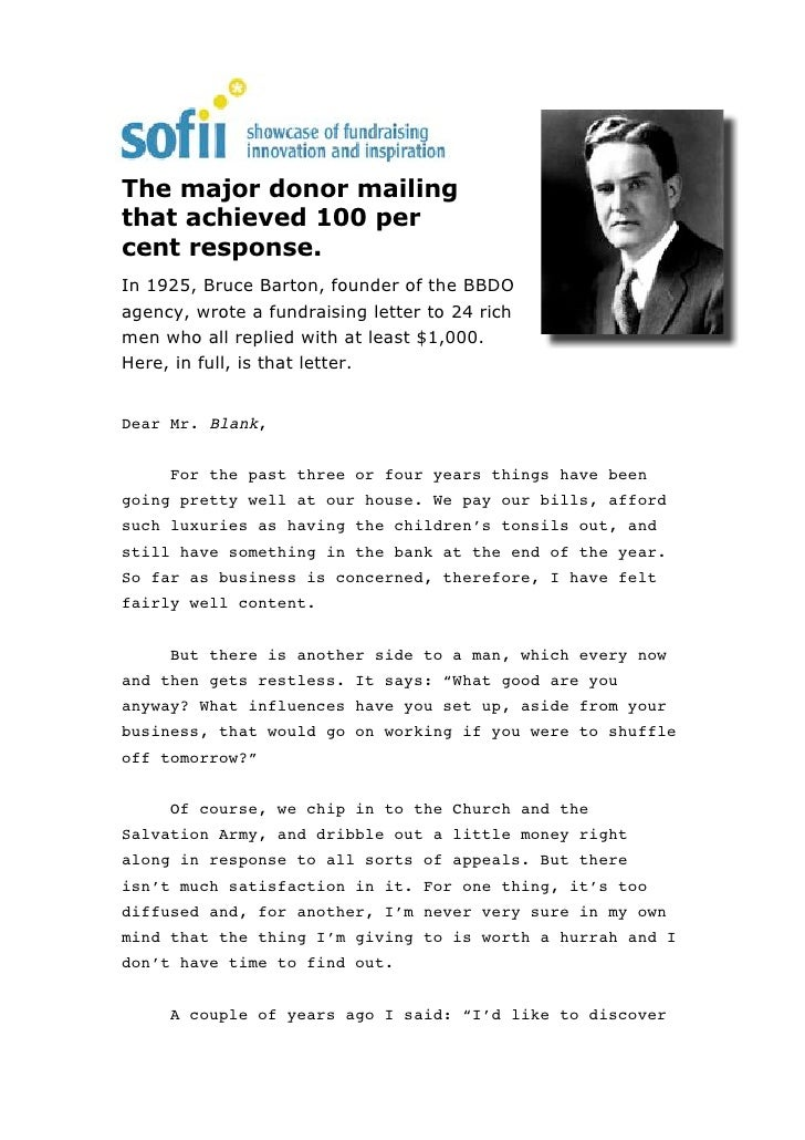 The major donor mailing that achieved 100 per cent response. In 1925, Bruce Barton, founder of the BBDO agency, wrote a fu...