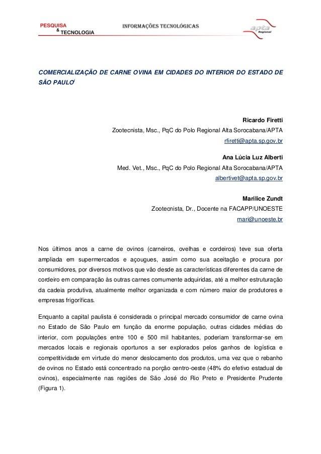 COMERCIALIZAÇÃO DE CARNE OVINA EM CIDADES DO INTERIOR DO ESTADO DE SÃO PAULOi Ricardo Firetti Zootecnista, Msc., PqC do Po...
