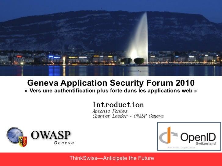 Geneva Application Security Forum 2010« Vers une authentification plus forte dans les applications web »                  ...