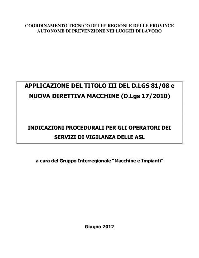 COORDINAMENTO TECNICO DELLE REGIONI E DELLE PROVINCE AUTONOME DI PREVENZIONE NEI LUOGHI DI LAVORO APPLICAZIONE DEL TITOLO ...