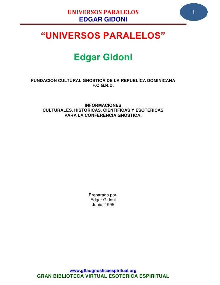 "UNIVERSOS PARALELOS                         1                EDGAR GIDONI   ""UNIVERSOS PARALELOS""                Edgar Gid..."