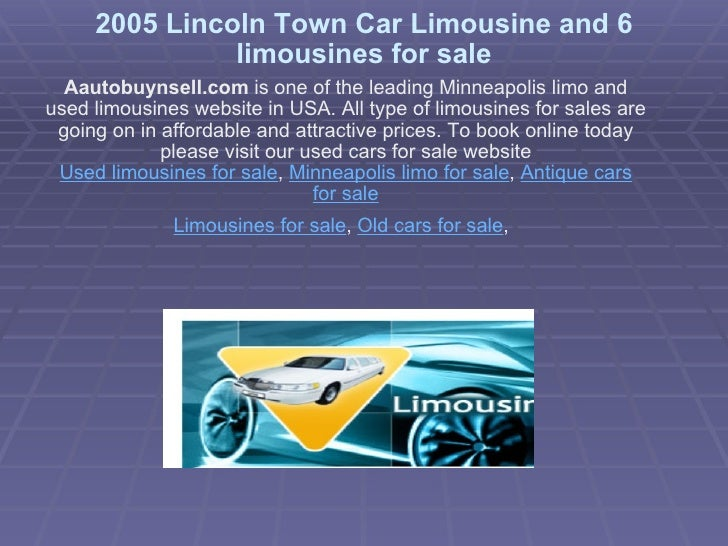 2005 Lincoln Town Car Limousine and 6 limousines