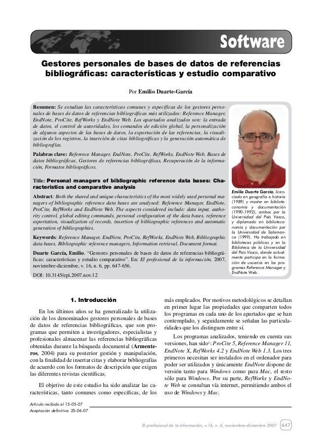 647 Gestores personales de bases de datos de referencias bibliográficas: características y estudio comparativo El profesio...