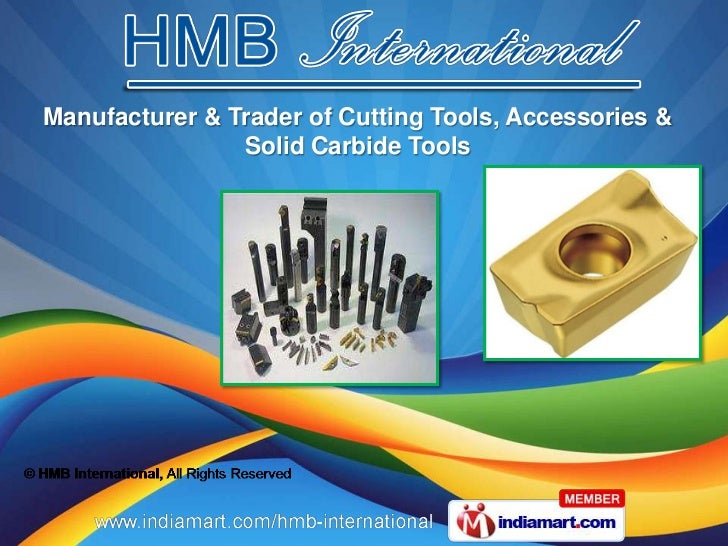 Manufacturer & Trader of Cutting Tools, Accessories &                Solid Carbide Tools