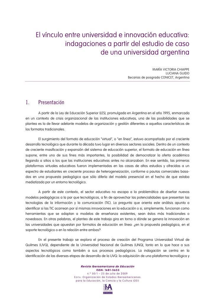 El vínculo entre universidad e innovación educativa:                  indagaciones a partir del estudio de caso           ...