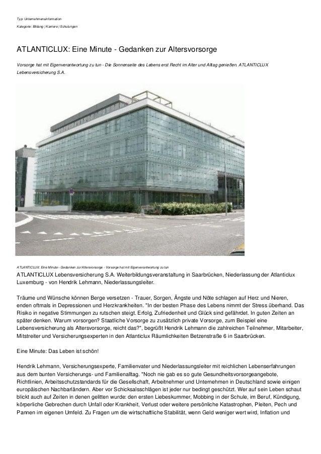 Typ: Unternehmensinformation Kategorie: Bildung   Karriere   Schulungen ATLANTICLUX: Eine Minute - Gedanken zur Altersvors...