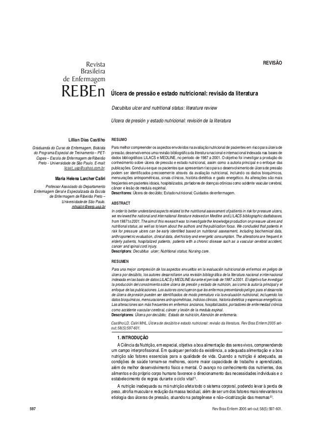 597 Rev Bras Enferm 2005 set-out; 58(5):597-601. Úlcera de pressão e estado nutricional: revisão da literatura Lillian Dia...