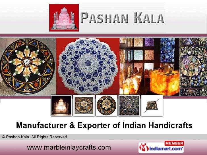 Manufacturer & Exporter of Indian Handicrafts
