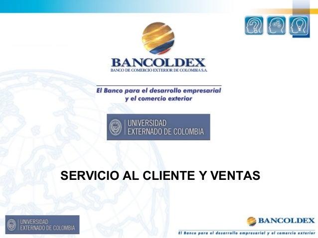 SERVICIO AL CLIENTE Y VENTAS