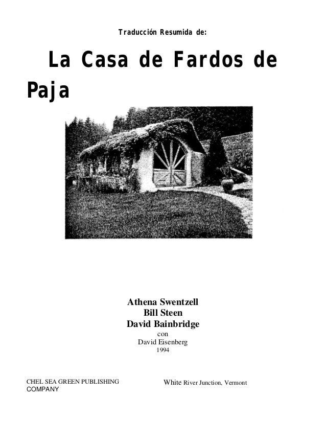 Traducción Resumida de:  La Casa de Fardos de Paja  Athena Swentzell Bill Steen David Bainbridge con David Eisenberg 1994 ...