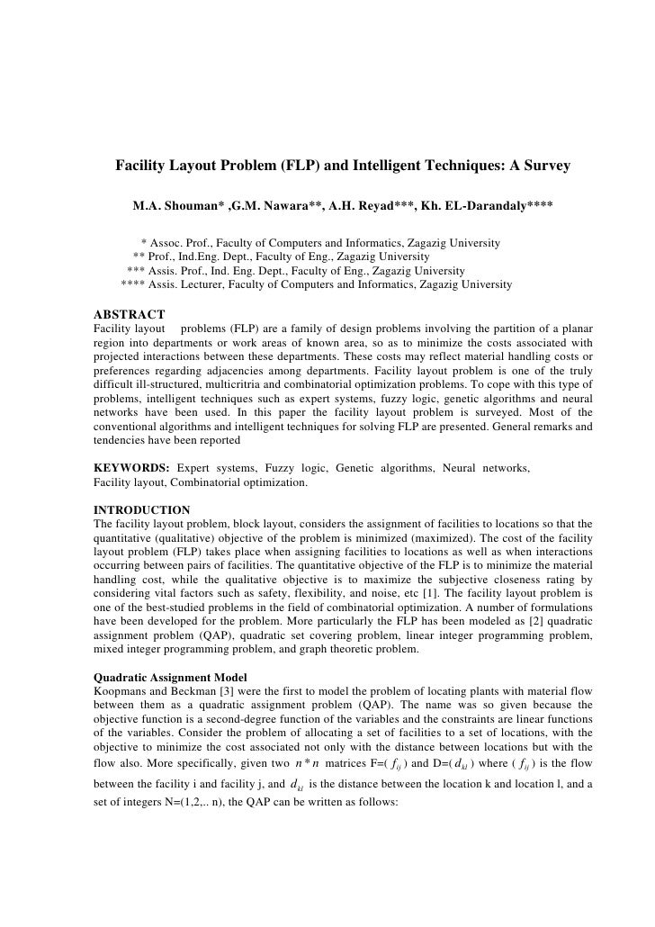 Facility Layout Problem (FLP) and Intelligent Techniques: A Survey        M.A. Shouman* ,G.M. Nawara**, A.H. Reyad***, Kh....
