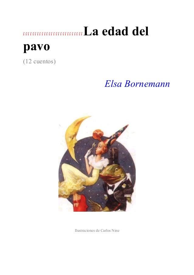    La edad delpavo(12 cuentos)                                        Elsa Bornemann            ...