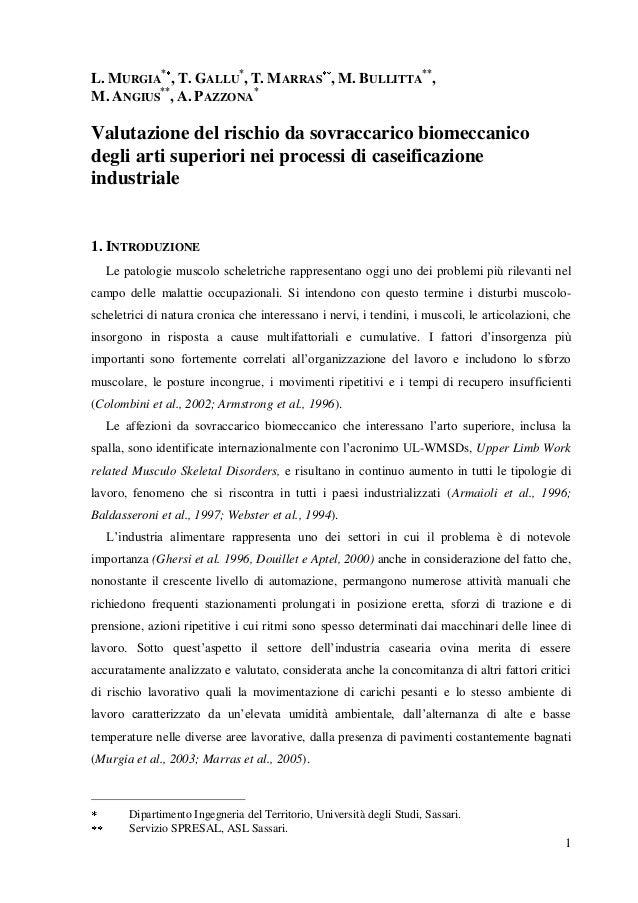 1 L. MURGIA * , T. GALLU * , T. MARRAS , M. BULLITTA ** , M. ANGIUS ** , A. PAZZONA * Valutazione del rischio da sovraccar...