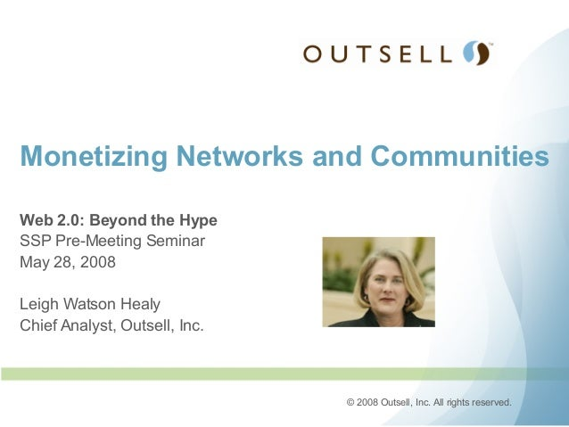 289 leigh watson healy outsell ssp community and innovation 28may2008 ppt1