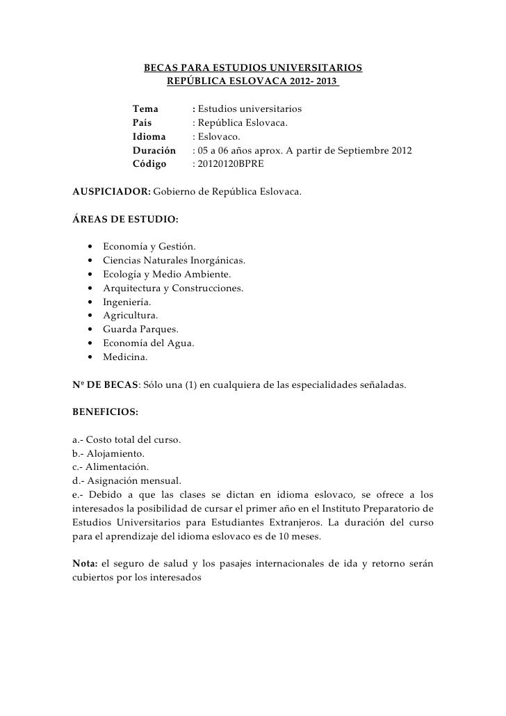 BECAS PARA ESTUDIOS UNIVERSITARIOS                   REPÚBLICA ESLOVACA 2012- 2013             Tema          : Estudios un...