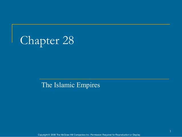 Chapter 28      The Islamic Empires                                                                                       ...