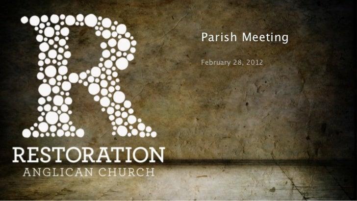 Parish MeetingFebruary 28, 2012