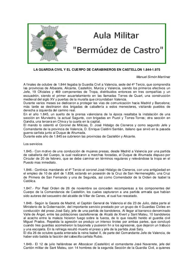 LA GUARDIA CIVIL Y EL CUERPO DE CARABINEROS EN CASTELLON 1.844-1.975 Manuel Simón Martínez A finales de octubre de 1.844 l...