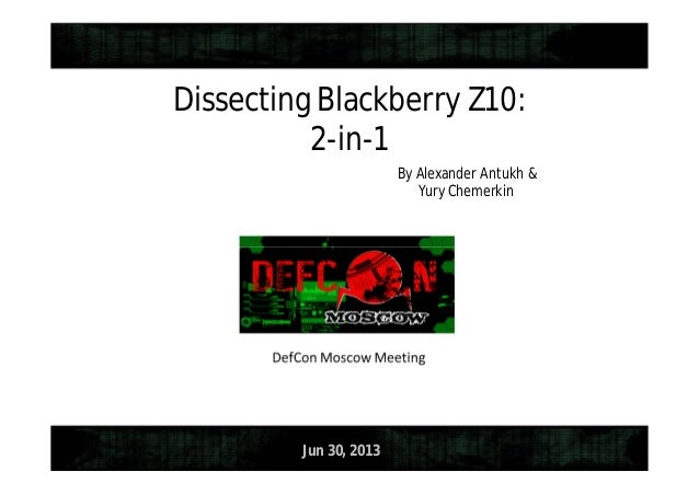 Dissecting Blackberry Z10: 2-in-1 By Alexander Antukh & Yury Chemerkin  Jun 30, 2013