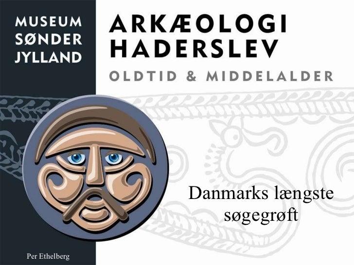 Danmarks længste søgegrøft Per Ethelberg