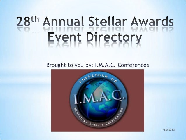 Brought to you by: I.M.A.C. Conferences                                          1/12/2013