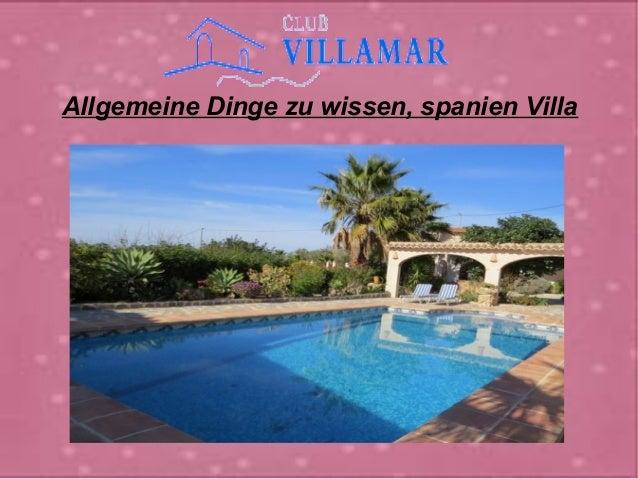 Allgemeine Dinge zu wissen, spanien Villa