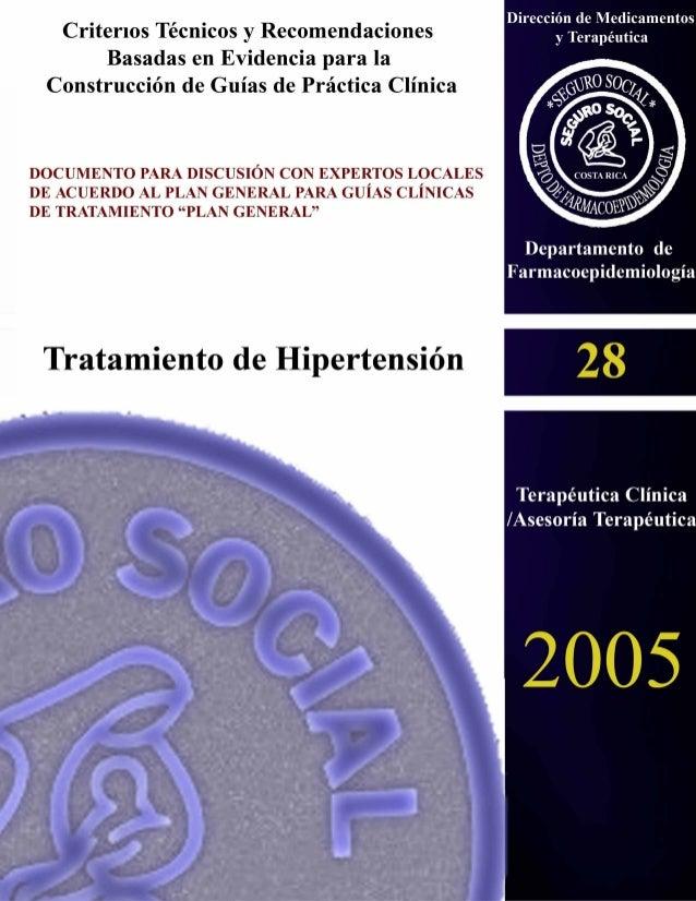 Tratamiento de Hipertensión en el Primer y Segundo Nivel de Atención. i Criterios Técnicos y Recomendaciones Basadas en Ev...