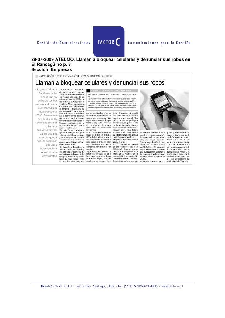 29-07-2009 ATELMO. Llaman a bloquear celulares y denunciar sus robos en El Rancagüino p. 8 Sección: Empresas