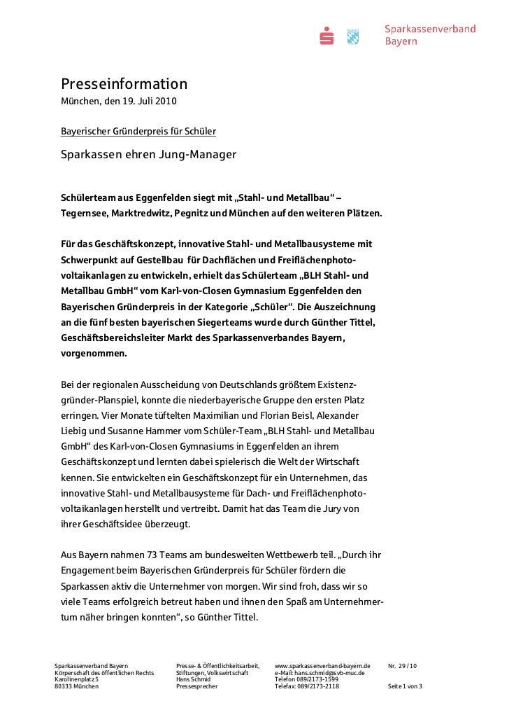 Presseinformation  München, den 19. Juli 2010  Bayerischer Gründerpreis für Schüler  Sparkassen ehren Jung-Manager  Schüle...
