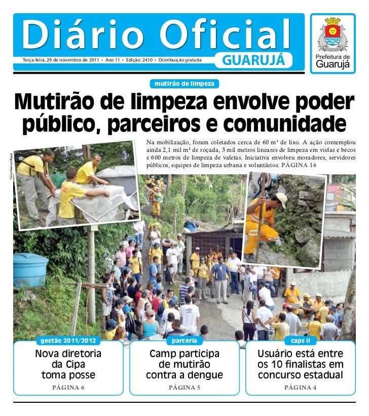 Diário Oficial                      Terça-feira, 29 de novembro de 2011 • Ano 11 • Edição: 2410 • Distribuição gratuita   ...
