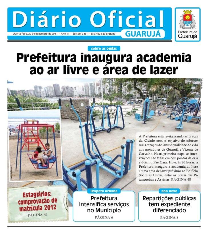 Diário Oficial                    Quinta-feira, 29 de dezembro de 2011 • Ano 11 • Edição: 2431 • Distribuição gratuita    ...