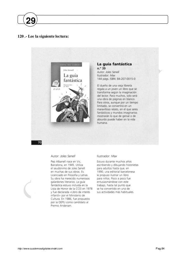 http://www.cuadernosdigitalesvindel.com Pag.84 120 .- Lee la siguiente lectura: 29