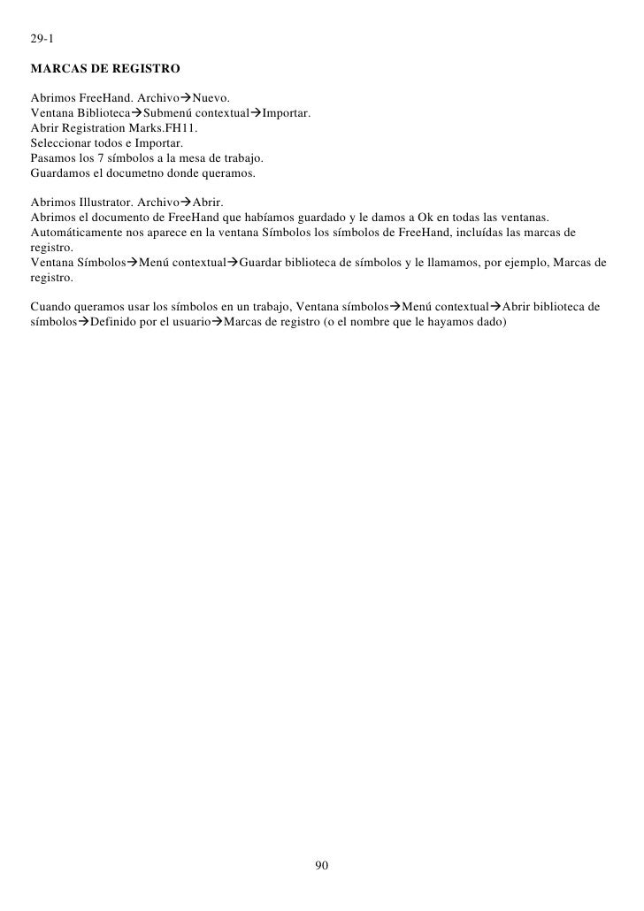 29-1  MARCAS DE REGISTRO  Abrimos FreeHand. ArchivoNuevo. Ventana BibliotecaSubmenú contextualImportar. Abrir Registrat...