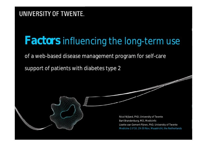 Medicine 2.0'10: Factors influencing the long-term use of a web-based disease management program for self-care support of patients with diabetes type 2