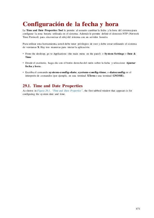 471 Configuración de la fecha y hora La Time and Date Properties Tool le permite al usuario cambiar la fecha y la hora del...