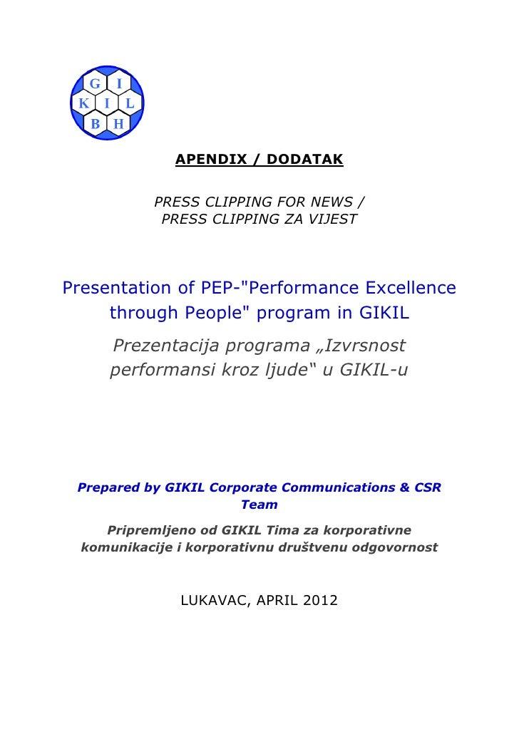 "APENDIX / DODATAK            PRESS CLIPPING FOR NEWS /             PRESS CLIPPING ZA VIJESTPresentation of PEP-""Performanc..."