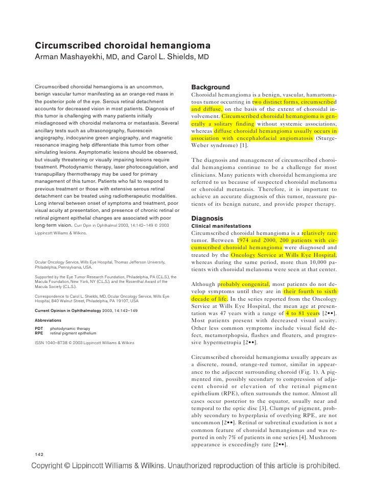 Circumscribed choroidal hemangioma Arman Mashayekhi, MD, and Carol L. Shields, MD   Circumscribed choroidal hemangioma is ...