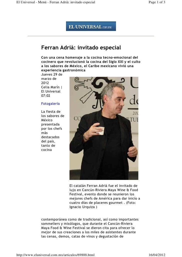 El Universal - Menú - Ferran Adrià: invitado especial                           Page 1 of 3                Ferran Adrià: i...